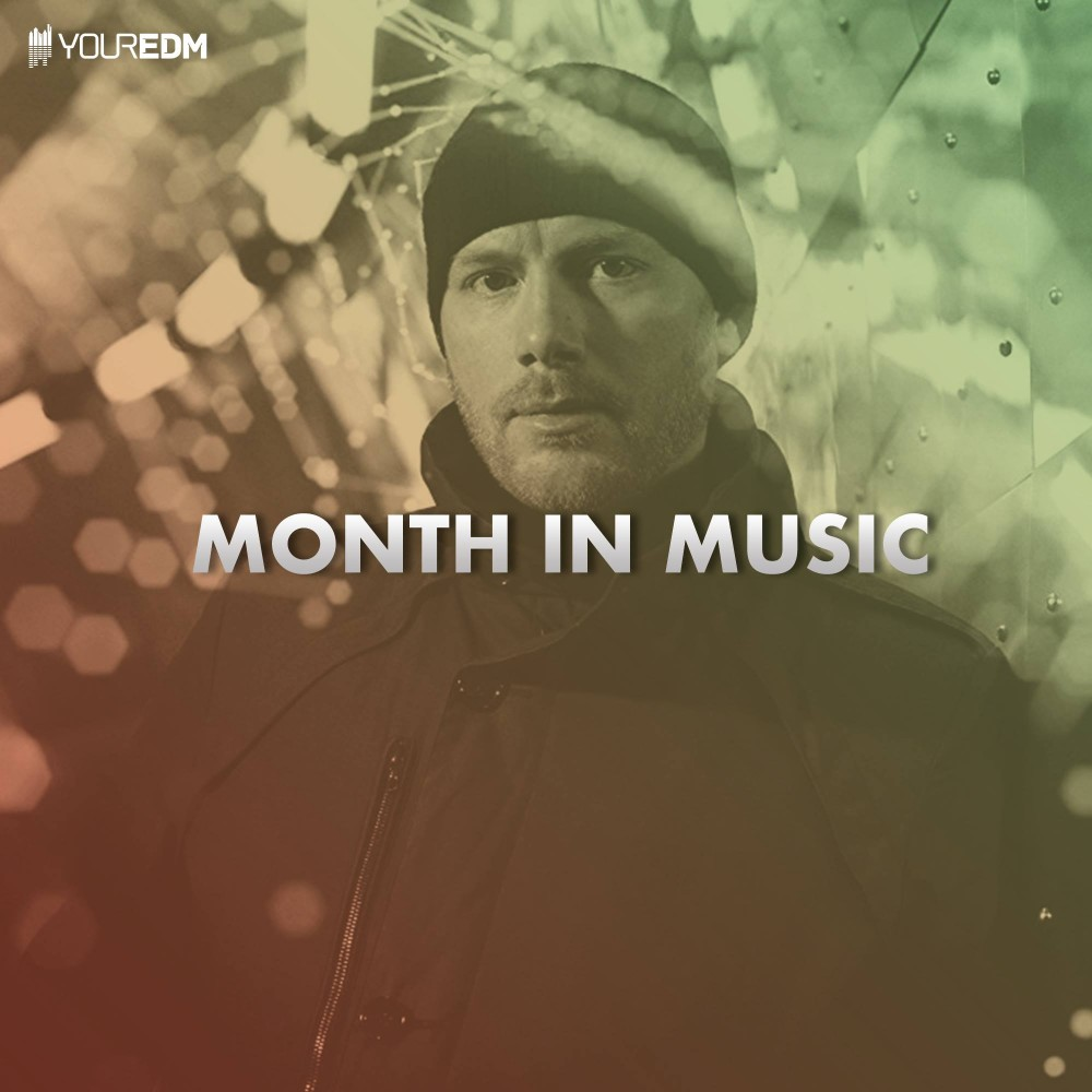 Your EDM | Month In Music  December 2017