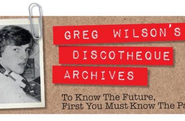 GREG WILSON'S DISCOTHEQUE ARCHIVES #19