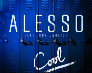 Cool by Alesso & Roy English