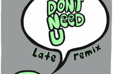Botnek – Don't Need U (Late Remix)