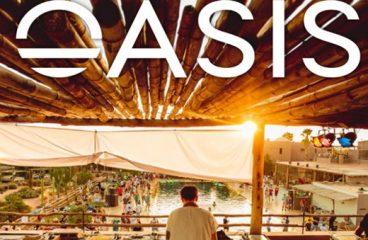 OASIS FESTIVAL COMPLETES 2018 LINE-UP!