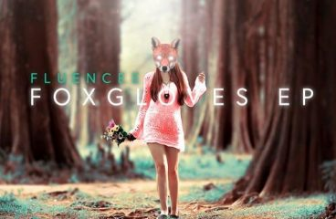 Fluencee Bares All With Foxgloves EP
