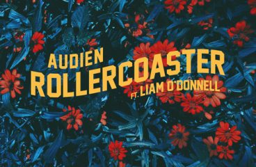Audien feat. Liam O'Donnell – RollerCoaster