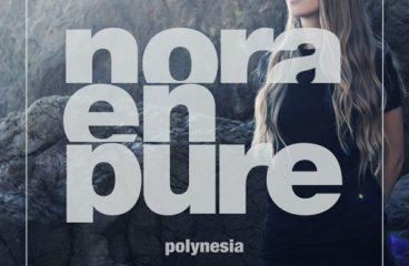 Nora En Pure – Polynesia EP