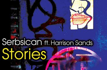 Serbsican Drops Their New Single 'Stories' Featuring Harrison Sands