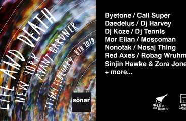 Life and Death x Sónar Comes to NYC!