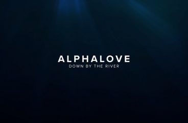 "Alphalove Drops Infectious New Deep House Tune ""Down By The River"""