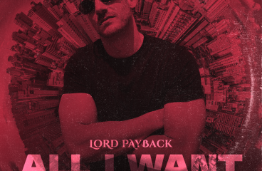 """""""All I Want"""" – Lord Payback"""