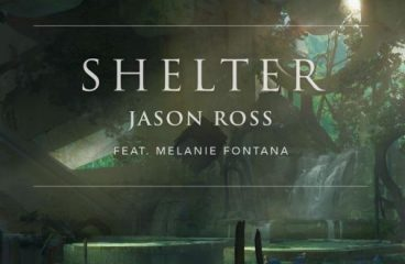 Jason Ross- Shelter (feat. Melanie Fontana)