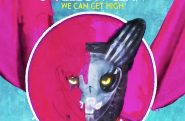 Galantis & Yellow Claw – We Can Get High