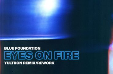"""Yultron Delivers Wild Remix For Blue Foundation x Zeds Dead Classic """"Eyes On Fire"""""""