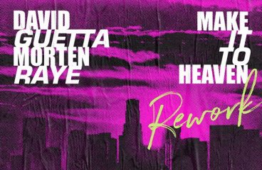 David Guetta Releases Rework Of 'Make It To Heaven' With MORTEN And RAYE