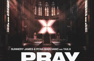 Sunnery James & Ryan Marciano Enter Into New Musical Chapter With First Release Of 2020: 'PRAY' (;With YAX.X And SABRI)