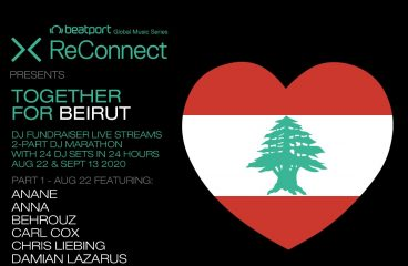 Beatport Reconnect Presents Fundraising Live Stream 'Together For Beirut'