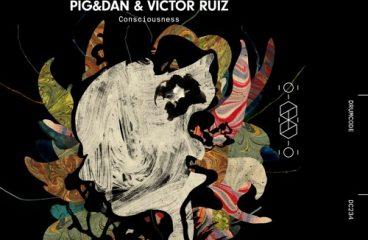Pig & Dan, Victor Ruiz Release 'Consciousness' EP via Drumcode