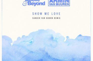Sander van Doorn Remixes Armin van Buuren x Above & Beyond 'Show Me Love'