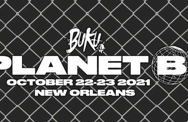 BUKU: PLANET B Reveals Lineup