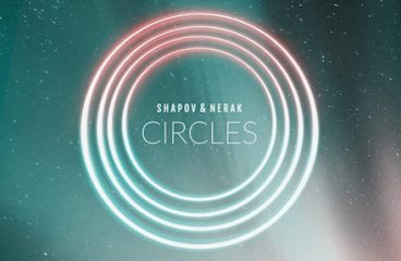 Shapov & Nerak Guide To A New Direction with 'Circles' EP