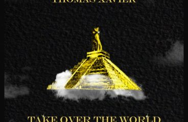 Thomas Xavier Wraps Up New EP With Latest Single, 'Take Over The World'