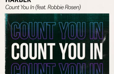 HARBER Drops 'Count You In' ft. Robbie Rosen on Spinnin' Records