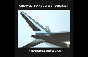 Afrojack Teams Up With Dubvision and Lucas & Steve On 'Anywhere With You'